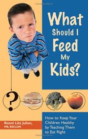 Cover of: What should I feed my kids? | Ronni Litz Julien