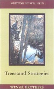 Treestand Strategies (Whitetail Secrets Series) by Gene Wensel, Barry Wensel