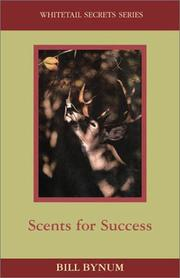Scents for success by Bill Bynum