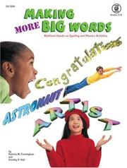 Cover of: Making More Big Words grades 3-6 by Patricia M Cunningham