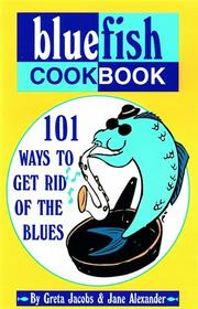 Cover of: The bluefish cookbook