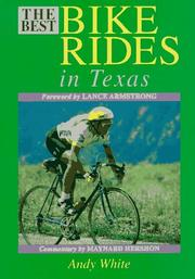 Cover of: The best bike rides in Texas | White, Andy