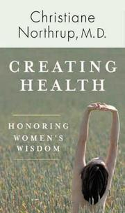 Cover of: Creating Health | Christiane Northrup