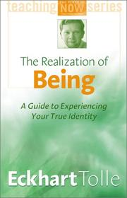Cover of: The Realization of Being: A Guide to Experiencing Your True Identity (Power of Now)