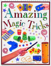 Cover of: Amazing magic tricks | Brown, Dave.