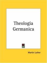 Cover of: Theologia Germanica | Martin Luther