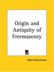Cover of: Origin And Antiquity of Freemasonry