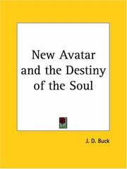 Cover of: New Avatar and the Destiny of the Soul | J. D. Buck