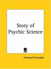 Cover of: Story of Psychic Science (Psychical Research)