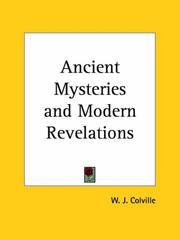 Cover of: Ancient Mysteries and Modern Revelations | W. J. Colville