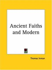 Ancient faiths and modern by Thomas Inman