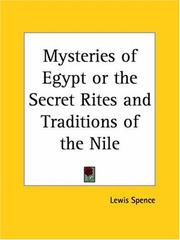 Cover of: Mysteries of Egypt or the Secret Rites and Traditions of the Nile
