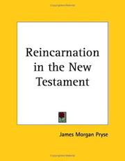 Cover of: Reincarnation in the New Testament | James Morgan Pryse
