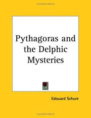 Cover of: Pythagoras and the Delphic Mysteries | Edouard Schure