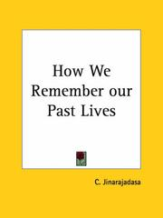Cover of: How We Remember our Past Lives | C. Jinarajadasa