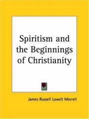 Cover of: Spiritism and the Beginnings of Christianity | James Russell
