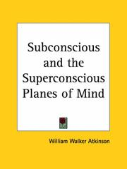 Cover of: Subconscious and the Superconscious Planes of Mind
