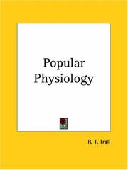 Cover of: Popular Physiology | R. T. Trall