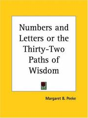 Cover of: Numbers and Letters or the Thirty-Two Paths of Wisdom | Margaret B. Peeke