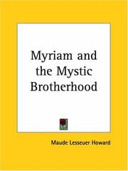 Cover of: Myriam and the Mystic Brotherhood | Maude Lessuer Howard