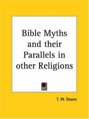 Bible myths and their parallels in other religions by T. W. Doane