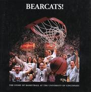 Cover of: Bearcats! The Story of Basketball at the University of Cincinnati | Kevin Grace