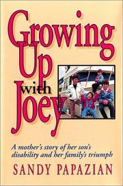 Cover of: Growing up with Joey | Sandy Papazian