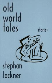 Cover of: Old world tales | Stephan Lackner
