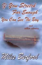Cover of: If you stretch far enough you can see the bay, and other stories
