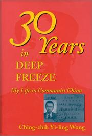 Cover of: Thirty Years in Deep Freeze  | Ching-Chih Yi-Ling Wong