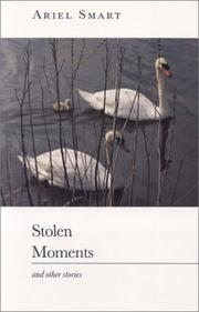 Cover of: Stolen moments, and other stories | Ariel Smart