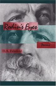 Cover of: Rodin's eyes : poems / D.A. Feinfeld