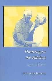 Cover of: Dancing in the kitchen