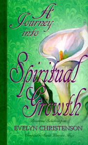 Cover of: A Journey into Spiritual Growth