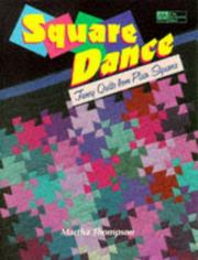 Cover of: Square dance | Martha Thompson