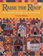 Cover of: Raise The Roof | Tonee White