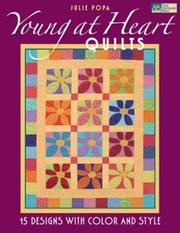 Young at heart quilts by Julie Popa