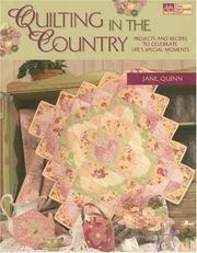 Cover of: Quilting in the Country | Jane Quinn