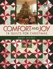 Comfort and joy by Mary Hickey