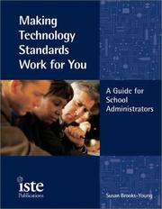 Cover of: Making Technology Standards Work for You | Susan Brooks-Young