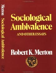 Cover of: Sociological ambivalence and other essays