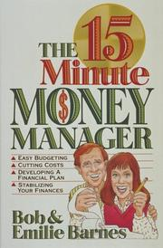 Cover of: The 15 minute money manager | Robert Greeley Barnes