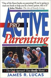 Cover of: Proactive parenting | James Raymond Lucas