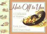 Cover of: Hats Off to You: A Celebration of Women