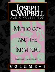 Cover of: Joseph Campbell Collection: Mythology and the Individual: Volume 1 (Campbell, Joseph, Joseph Campbell Audio Collection.)