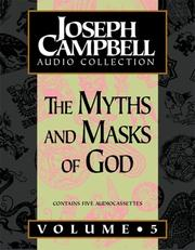 Cover of: The Myths and Masks Of God (Joseph Campbell Audio Collection)