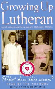 Growing Up Lutheran