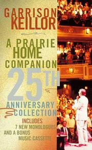Cover of: A Prairie Home Companion 25th Anniversary Collection | Garrison Keillor
