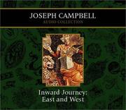 Cover of: Inward Journey: East and West (Campbell, Joseph, Joseph Campbell Audio Collection.)