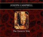 Cover of: The Eastern Way Joseph Campbell Audio Collection (Campbell, Joseph, Joseph Campbell Audio Collection.)